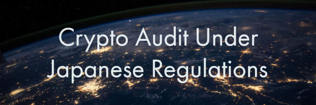 crypto audit under japanese regulation