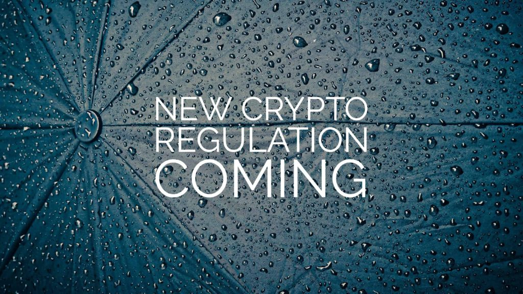 New Crypto Regulation Coming