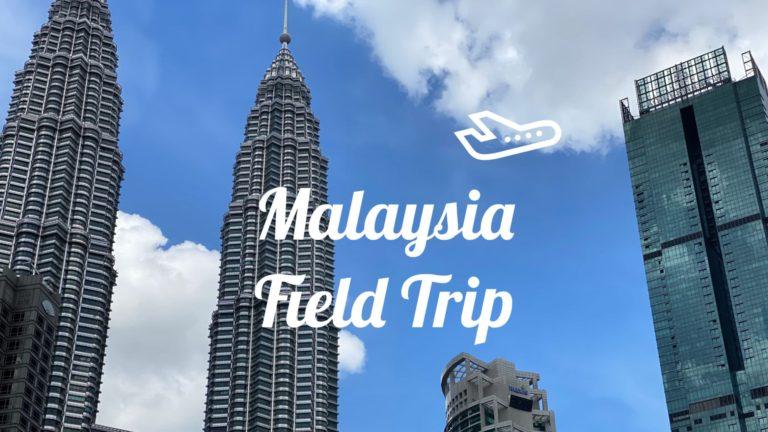 Malaysia Field Trip