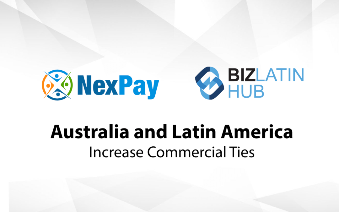 Biz Latin Hub Supports Australian Money Transfer Company in LATAM