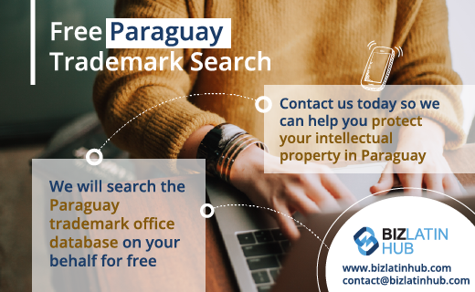Biz Latin Hub will search the Paraguay Trademark Office Database for you for free