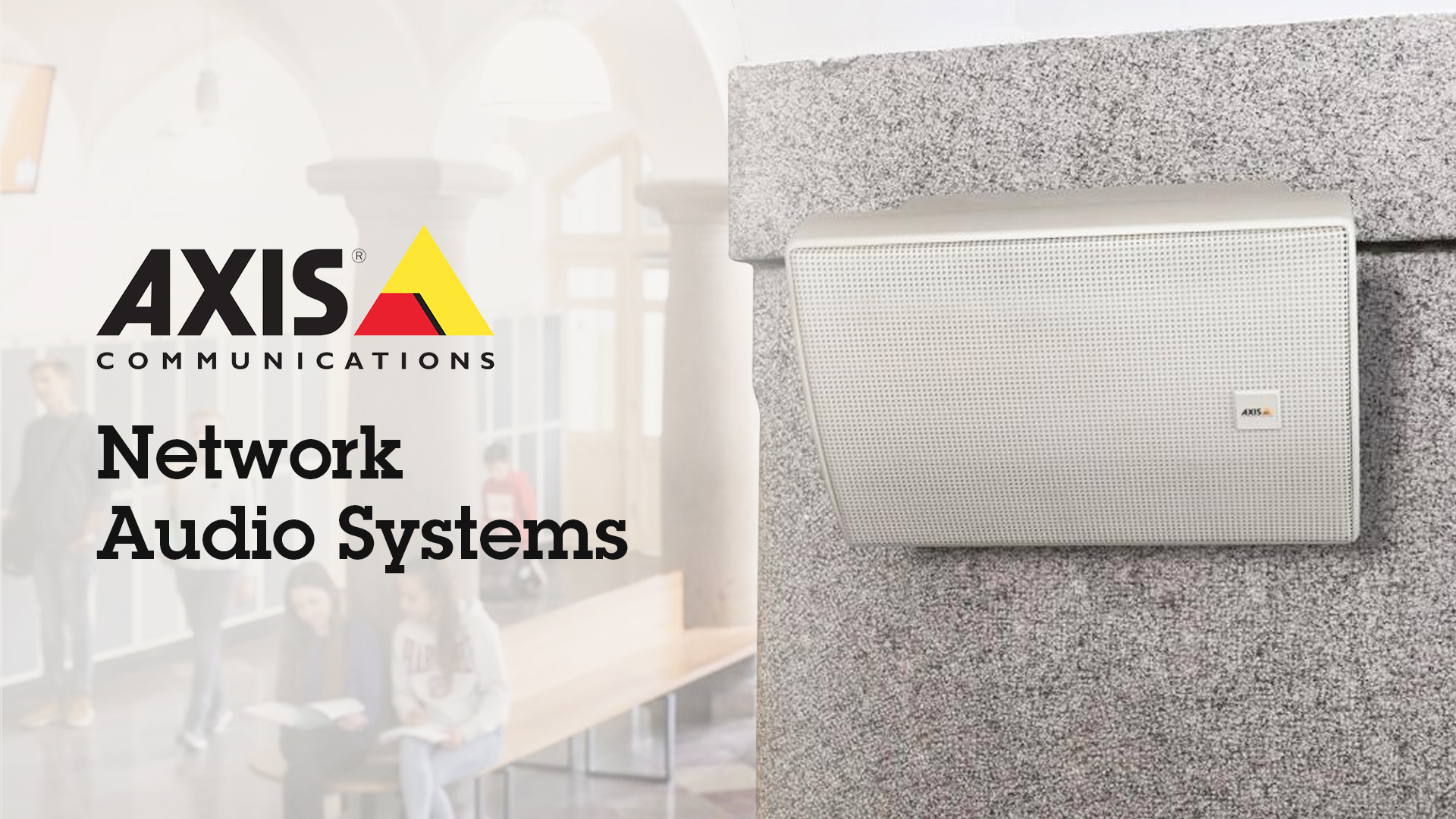 Axis Network Audio System