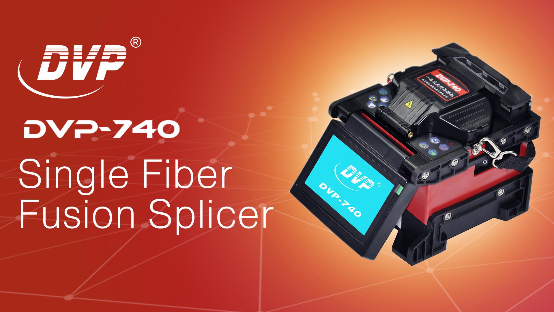 DVP-740 Fusion Splicer