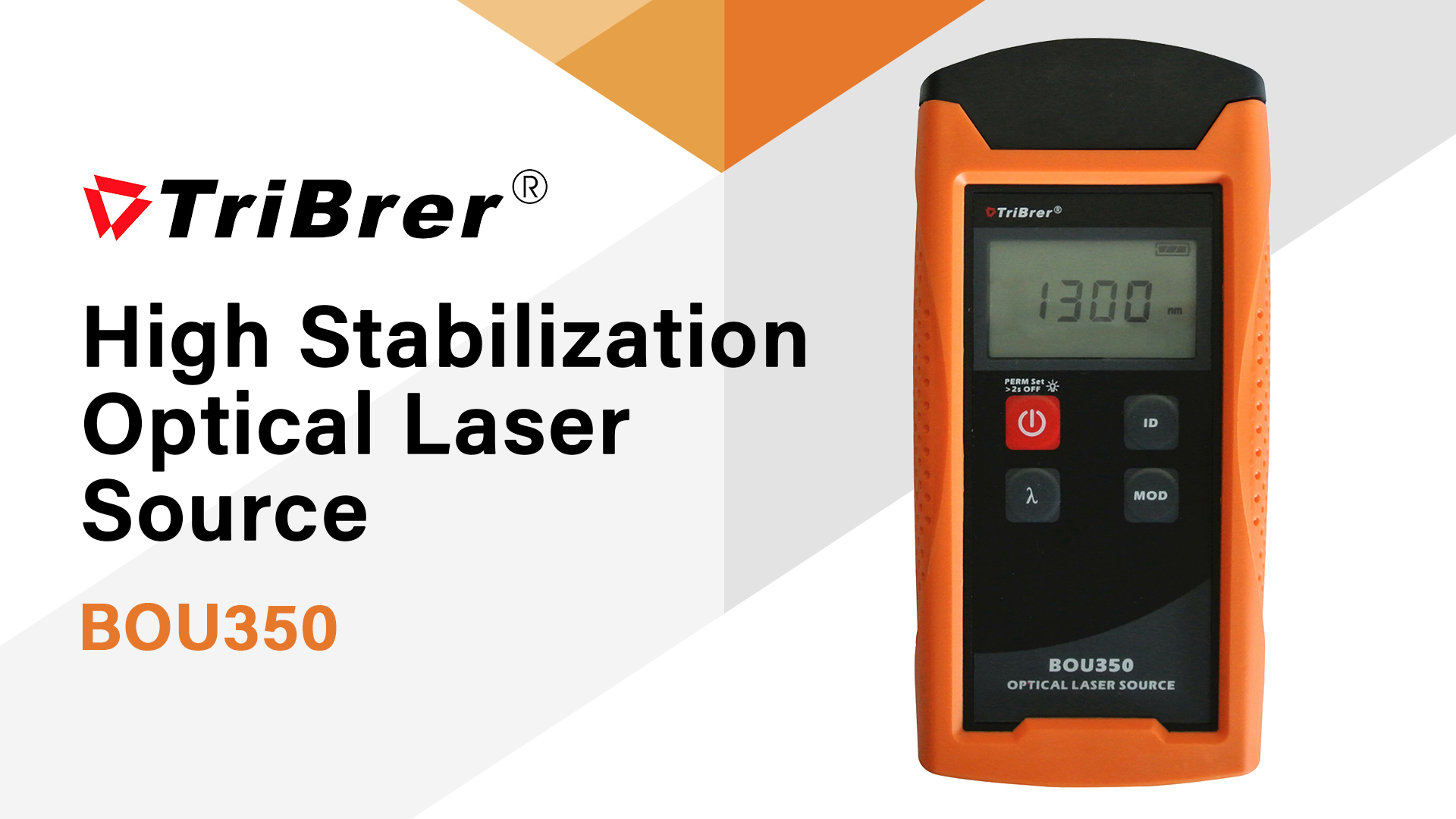 TriBrer BOU350 Optical Laser Source