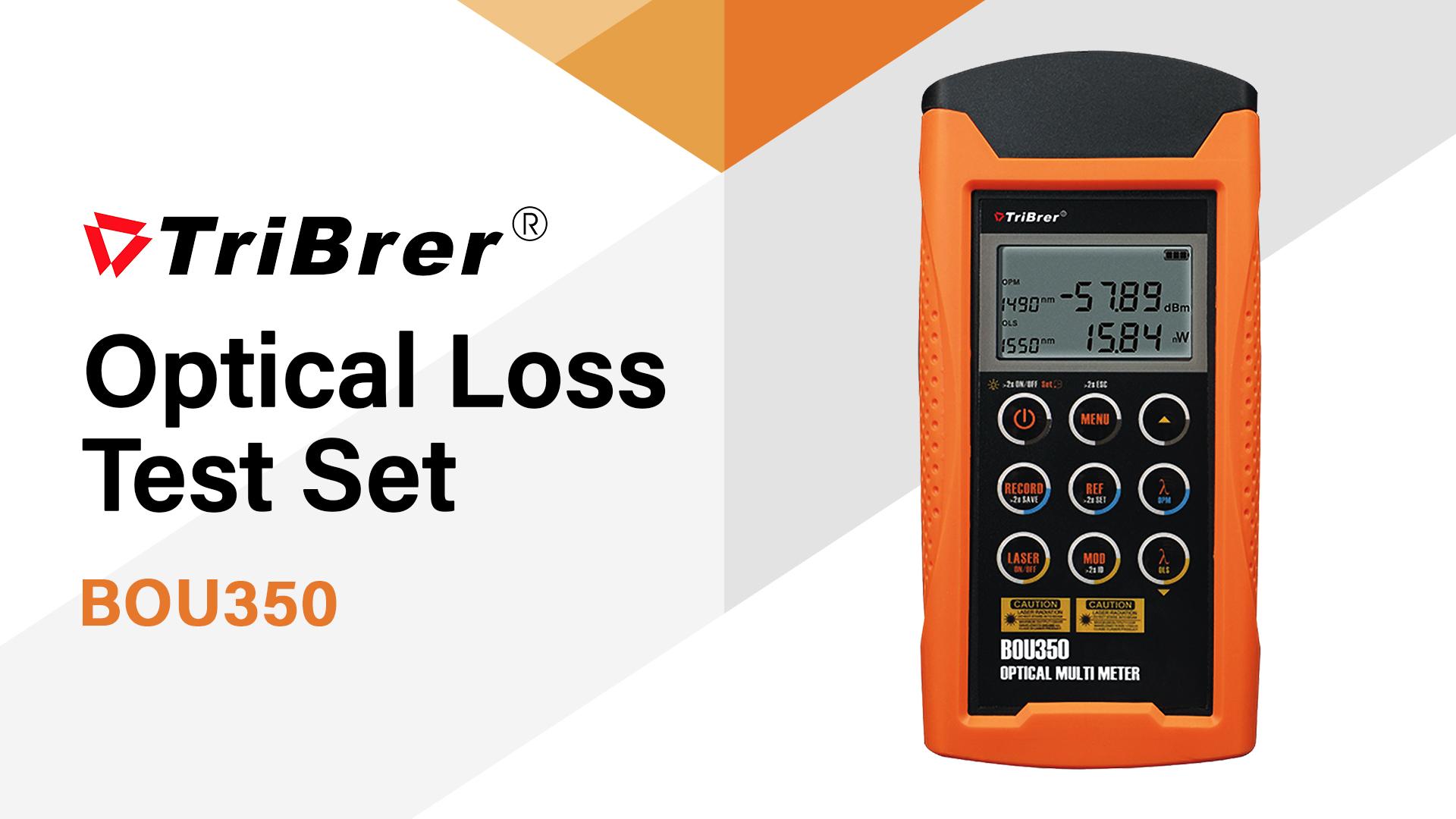 TriBrer BOU350 Optical Loss Test Set