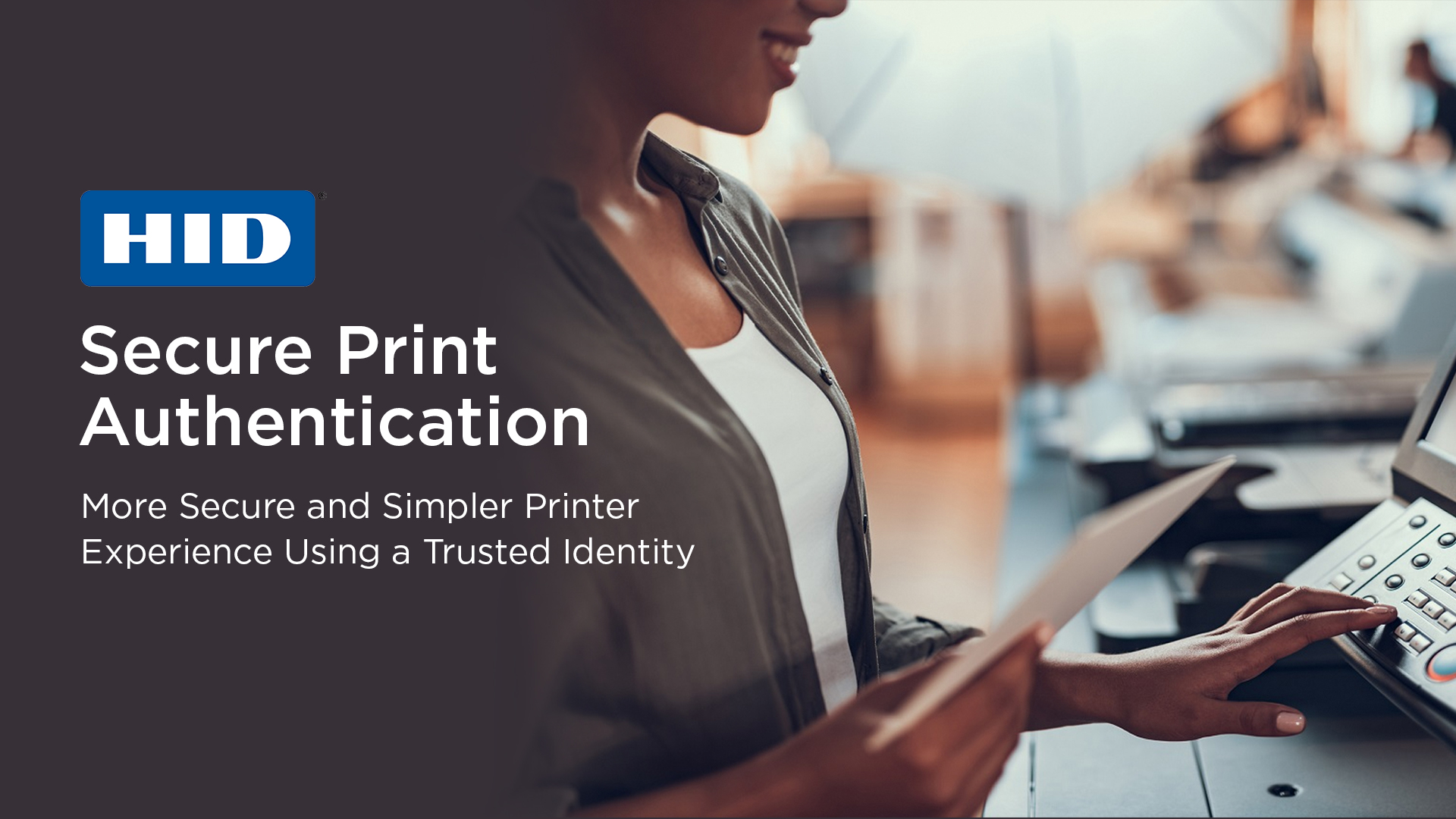HID Secure Print Authentication