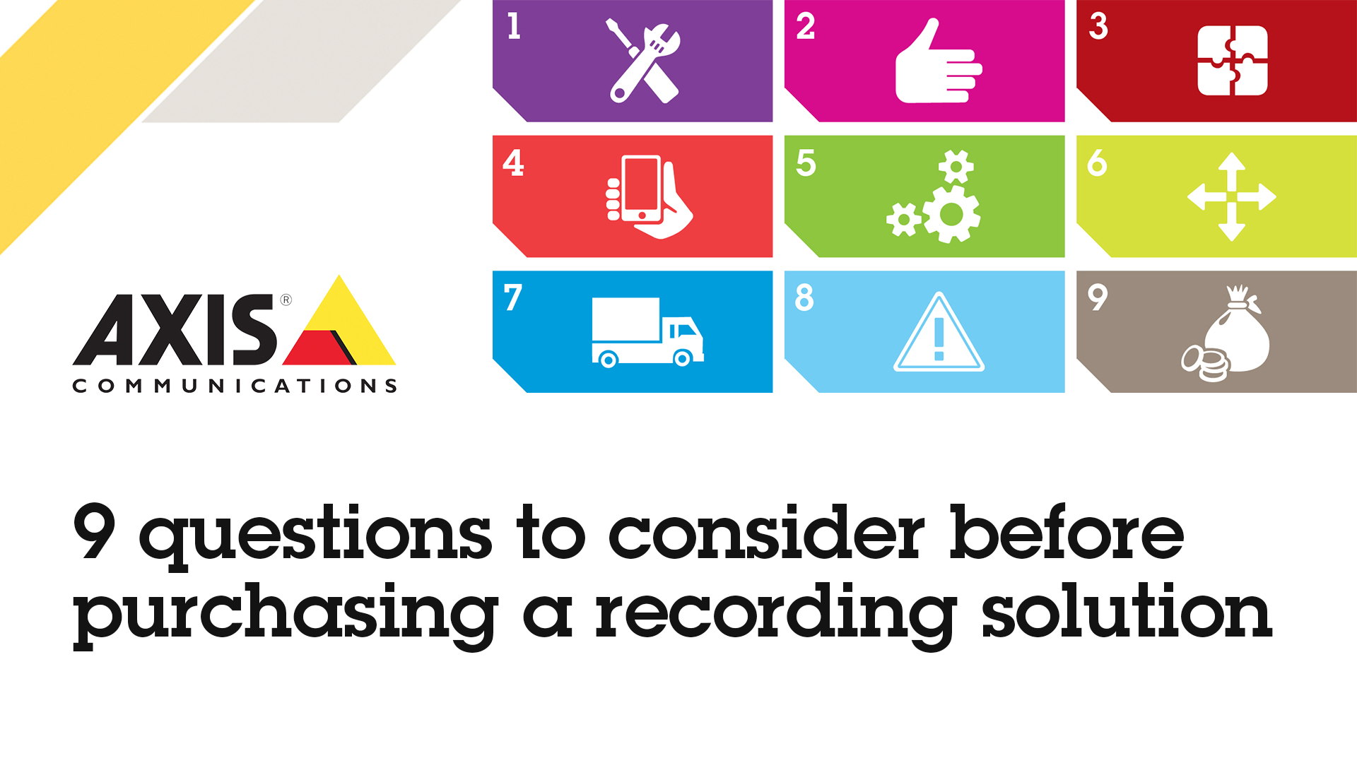 9 questions to consider before purchasing a recording solution