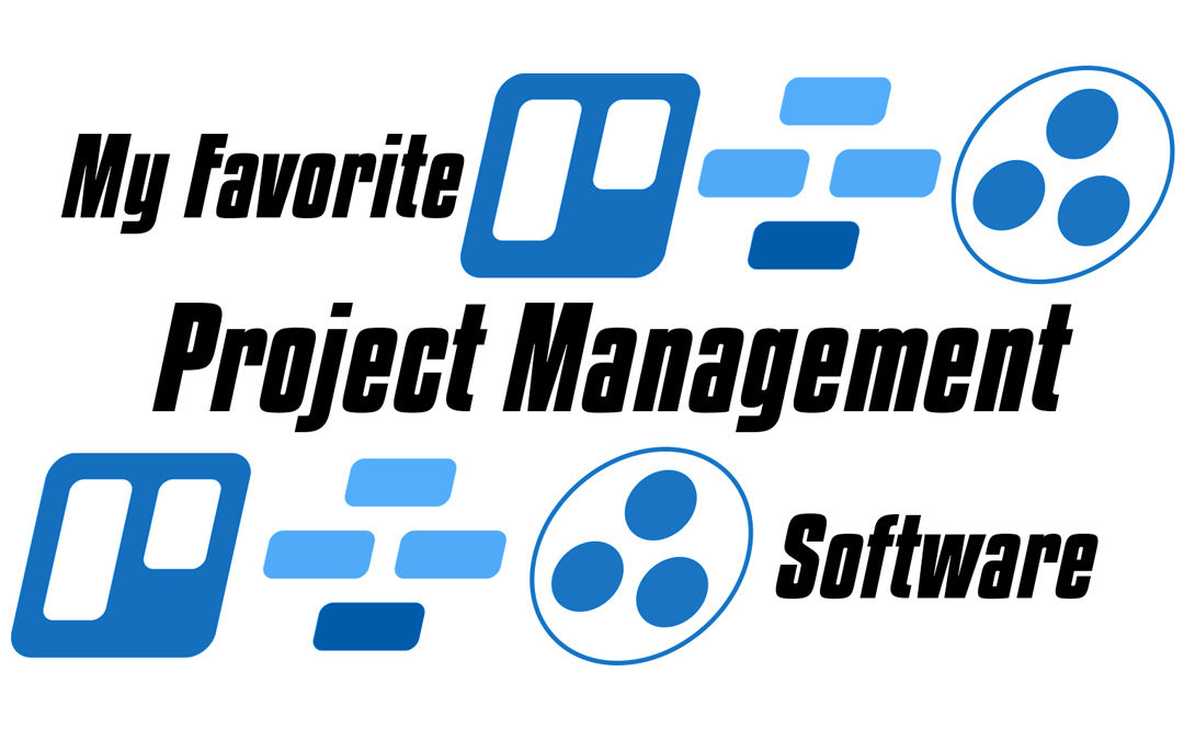 My Favorite Project Management Software