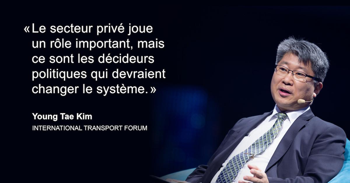 « Le secteur privé joue un rôle important, mais ce sont les décideurs qui devraients changer le système. » - Young Tae Kim