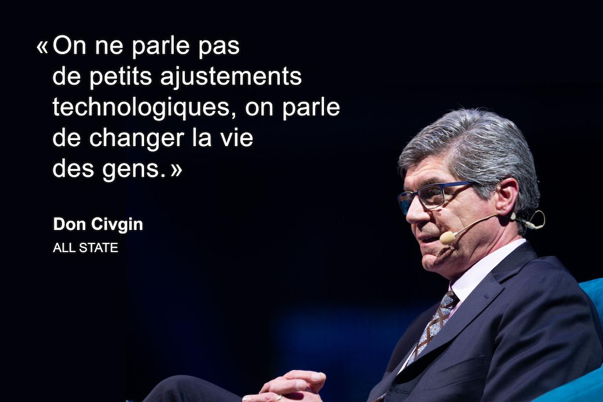 « On ne parle pas de petits ajustements technologiques, on parle de changer la vie des gens » - Don Civic