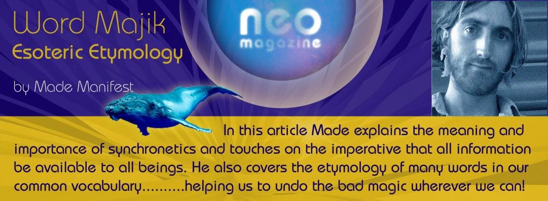 NEO ~ Spell-binding Word Majik ~ Made Manifest