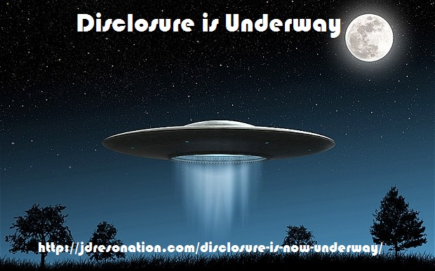 Disclosure is Now Underway