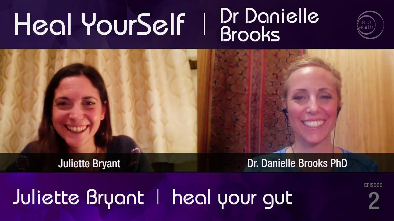 Juliette Bryant – Heal Your Gut – Part 1