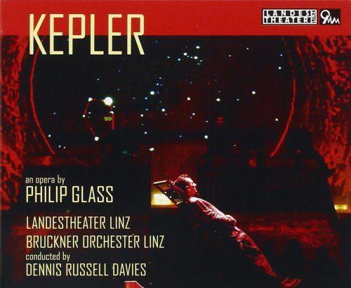 Philip Glass: Cosmic Symphony to Johannes Kepler