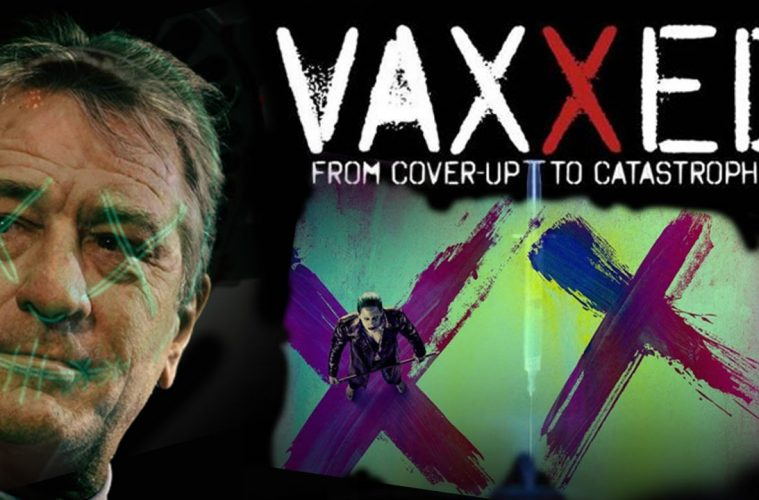 Vaxxed (Uncensored) A Closer Look Into The Fight To Release A Controversial Documentary