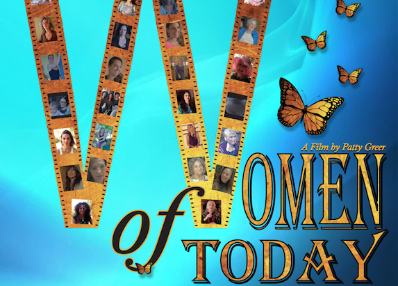 Women of Today – A Film By Award Winning Filmmaker Patty Greer
