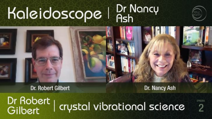 Kaleidoscope TV: Dr. Robert Gilbert – Vibrational Science Applications of Crystals – part 1