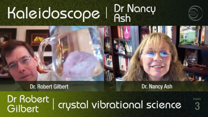 Kaleidoscope TV: Dr. Robert Gilbert – Vibrational Science Applications of Crystals – Part 2