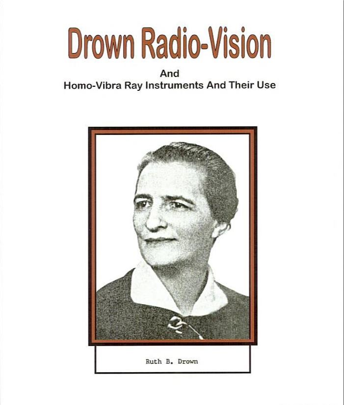 drown radio-vision and homo-vibra ray instruments