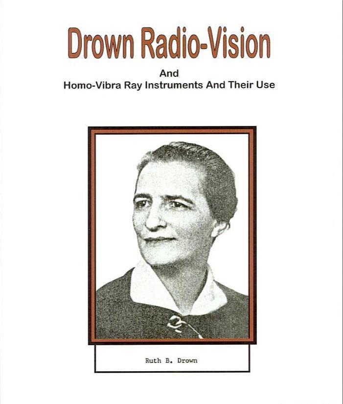 drown radio-vision and homo-vibra ray instruments