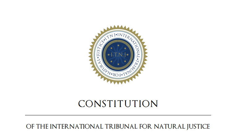 international tribunal for natural justice: the ITNJ constitution