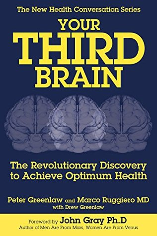 book review – your third brain by dr marco ruggiero, MD PhD & peter greenlaw