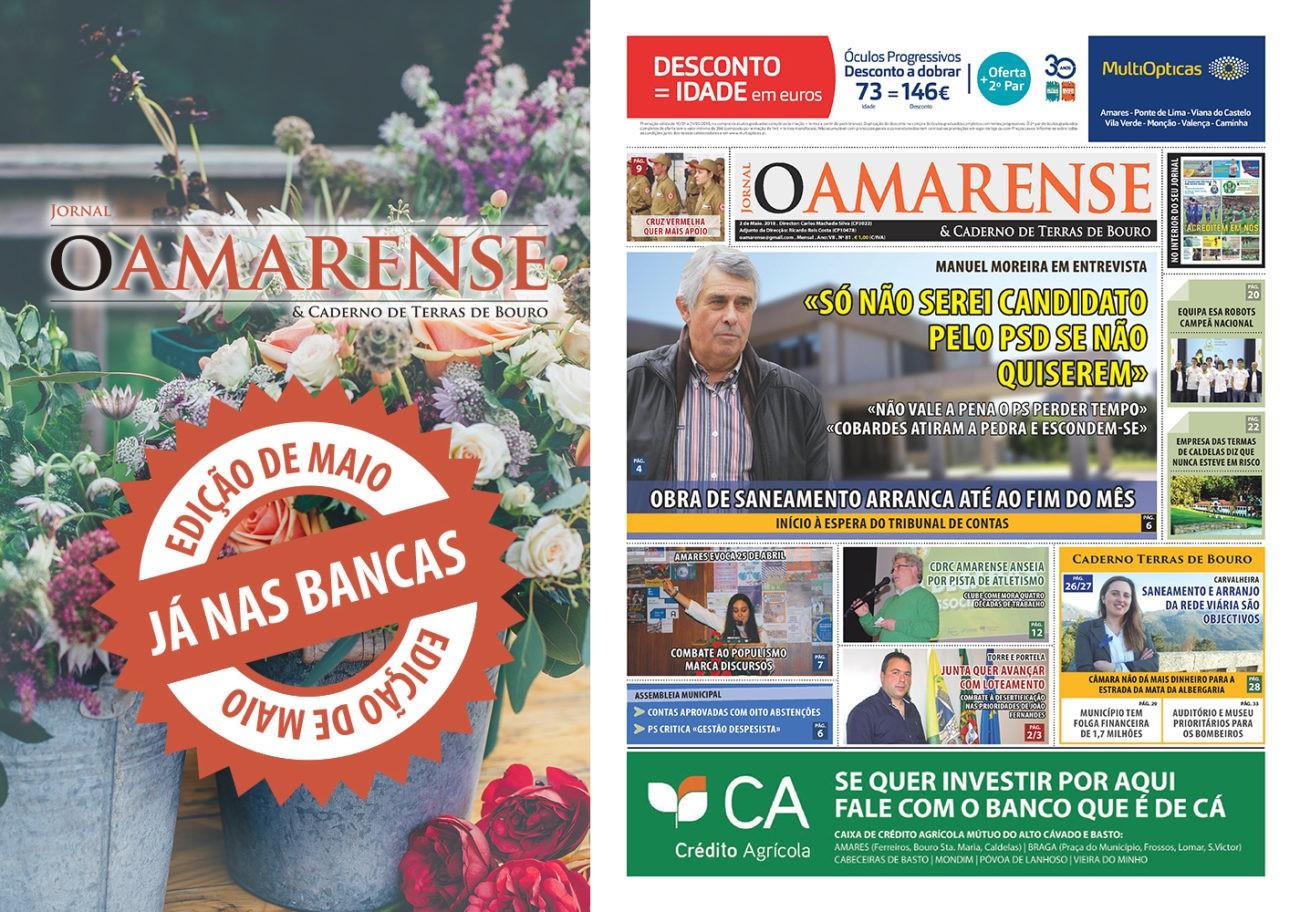 """JÁ NAS BANCAS!Jornal """"O AMARENSE & CADERNO DE TERRAS DE BOURO"""" – edição de Maio 2018"""