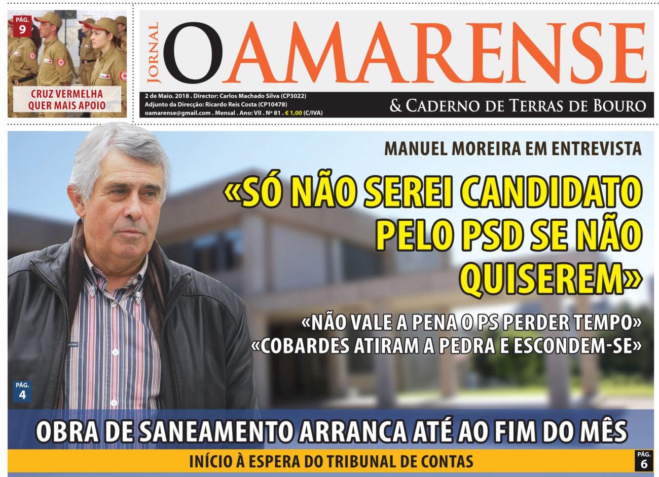 MANUEL MOREIRA EM ENTREVISTA «Só não serei candidato do PSD se não quiserem»