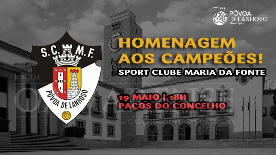 PÓVOA DE LANHOSOMunicípio homenageia Sport Clube Maria da Fonte
