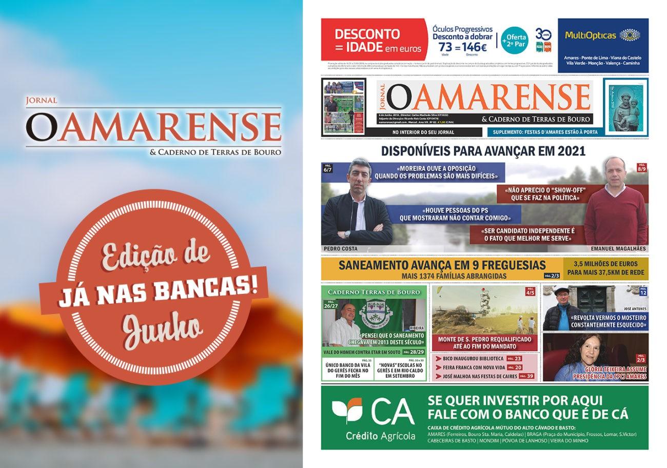 """JÁ NAS BANCASJornal """"O AMARENSE & CADERNO DE TERRAS DE BOURO"""" – edição de Junho 2018"""