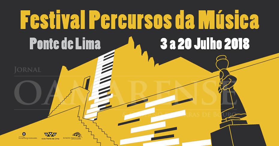 """ATÉ DIA 20 DE JULHOFestival """"Percursos da Música 2018"""" em Ponte do Lima"""