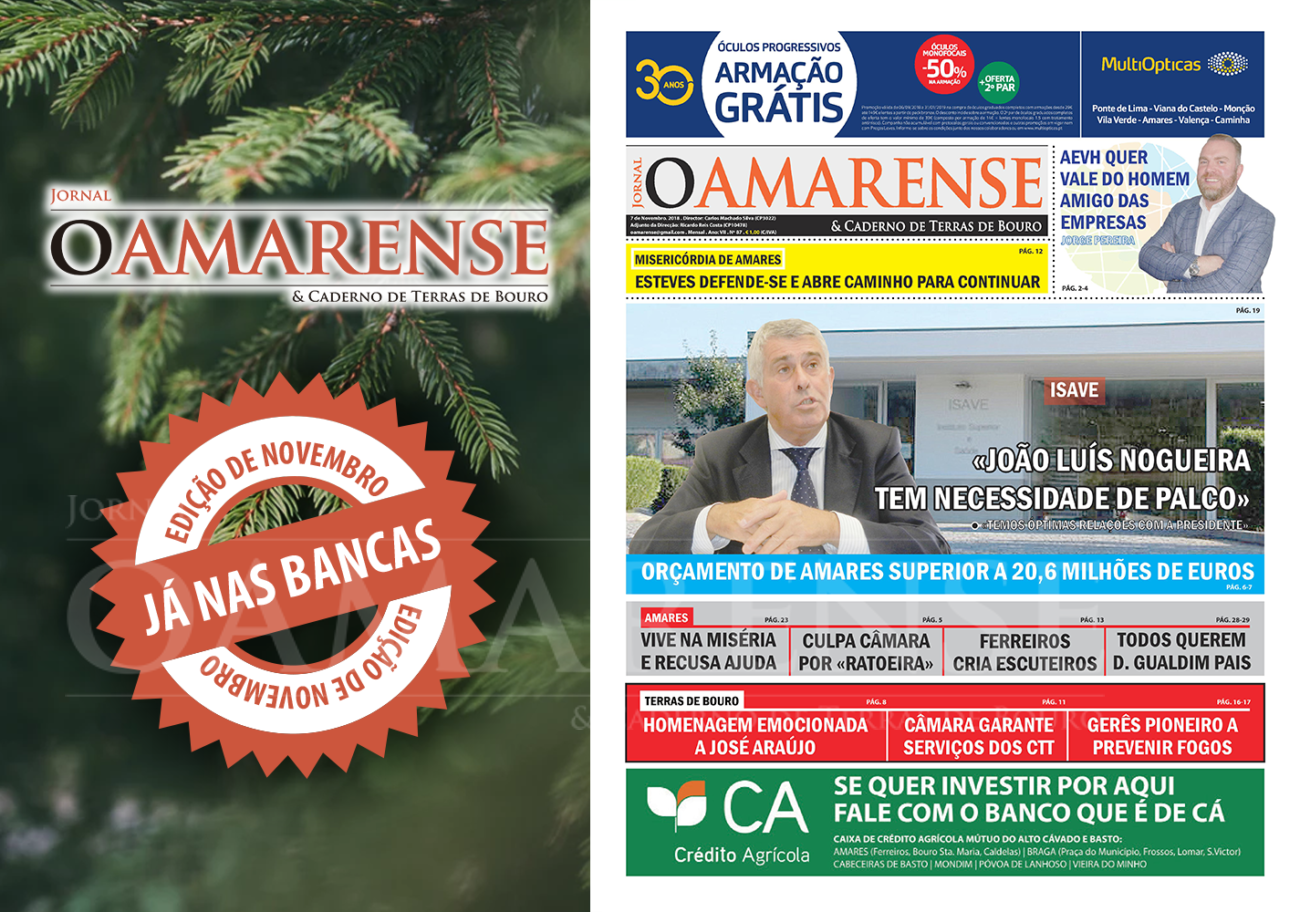 """JÁ NAS BANCAS – Jornal """"O AMARENSE & CADERNO DE TERRAS DE BOURO"""" – edição de Novembro 2018"""