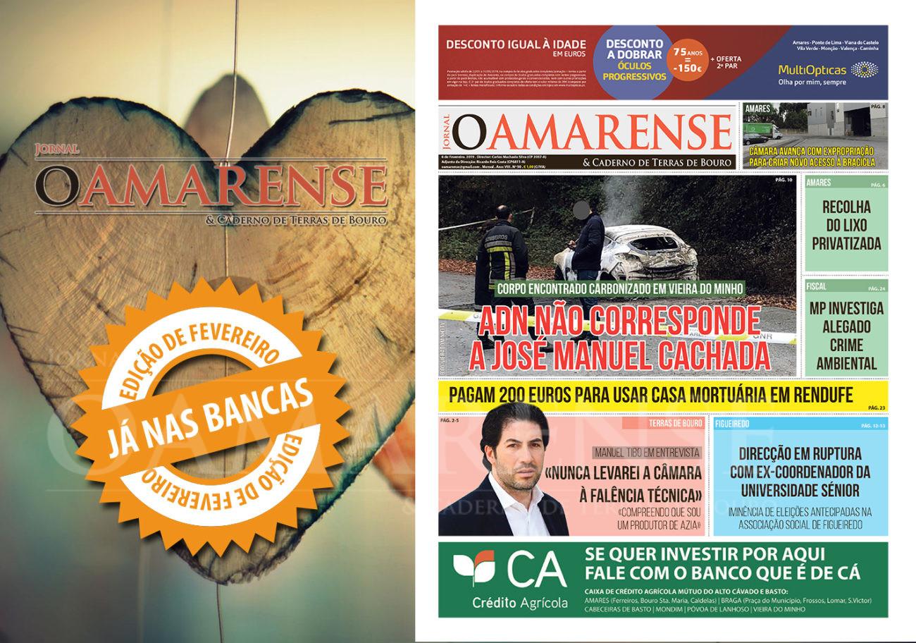 """EDIÇÃO IMPRESSA –  Jornal """"O AMARENSE & CADERNO DE TERRAS DE BOURO"""" – edição de Fevereiro 2019"""