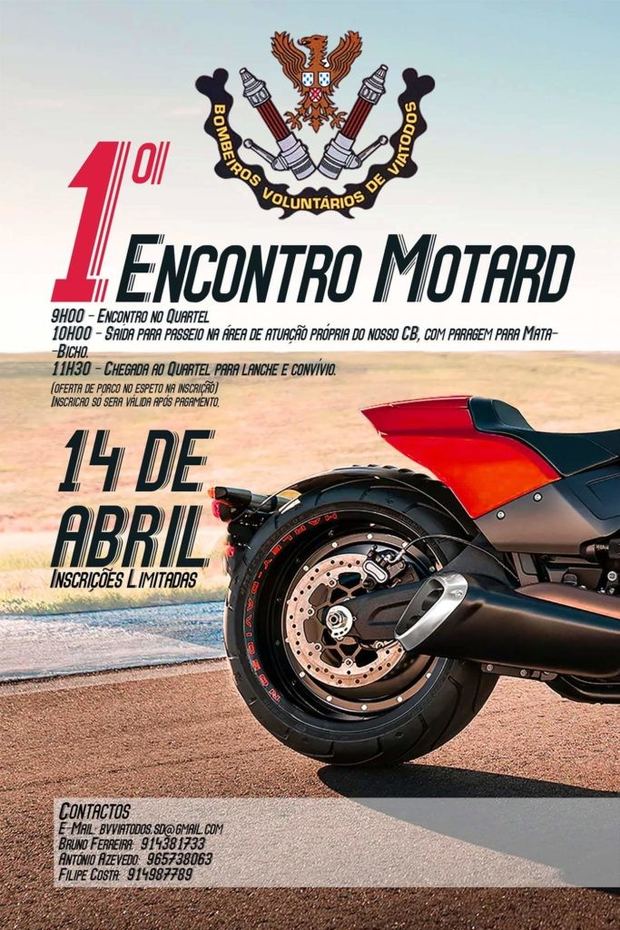 BARCELOS - 1º Encontro Motard organizado pelos Bombeiros Voluntários de Viatodos no dia 14 de Abril