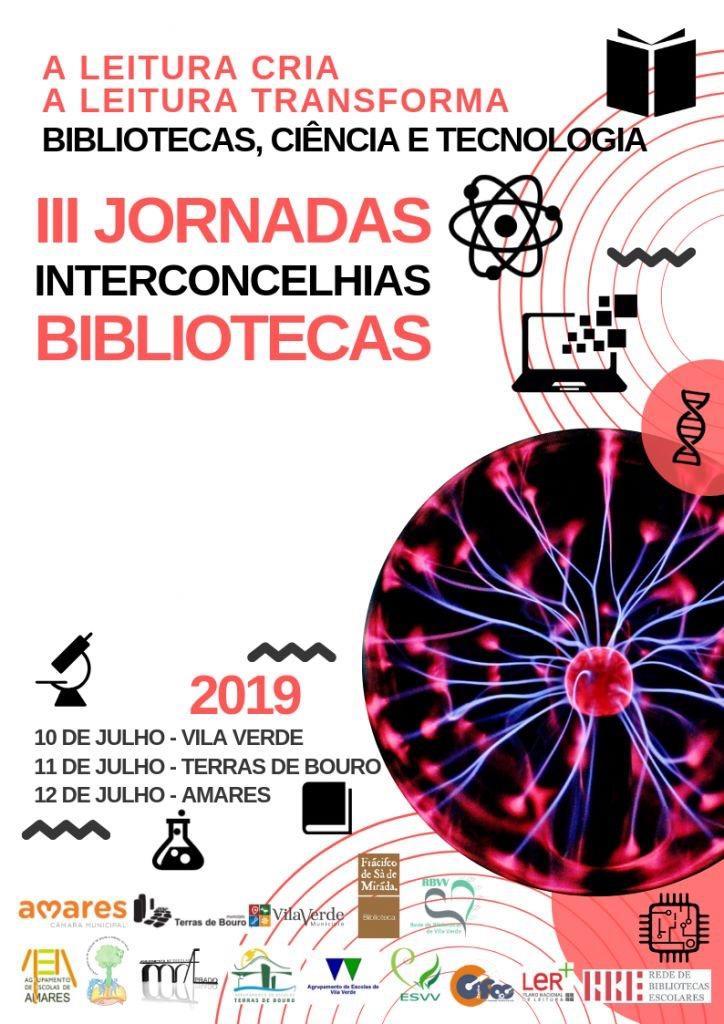 REGIÃO - III Jornadas Interconcelhias das Bibliotecas Escolares em Terras de Bouro e Amares nos dias 11 e 12 de Julho