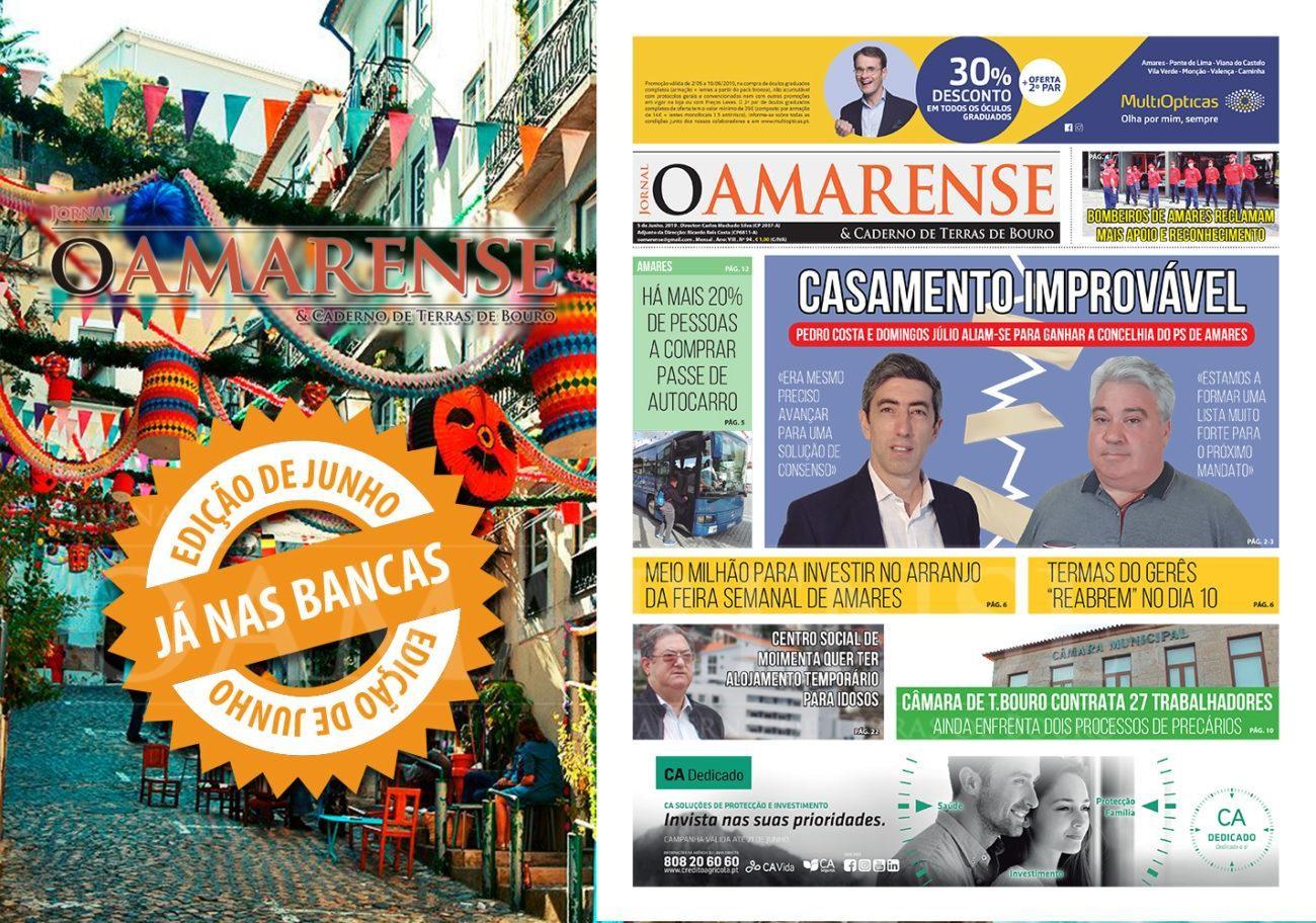 """EDIÇÃO IMPRESSA – Jornal """"O AMARENSE & CADERNO DE TERRAS DE BOURO"""" – edição de Junho 2019"""