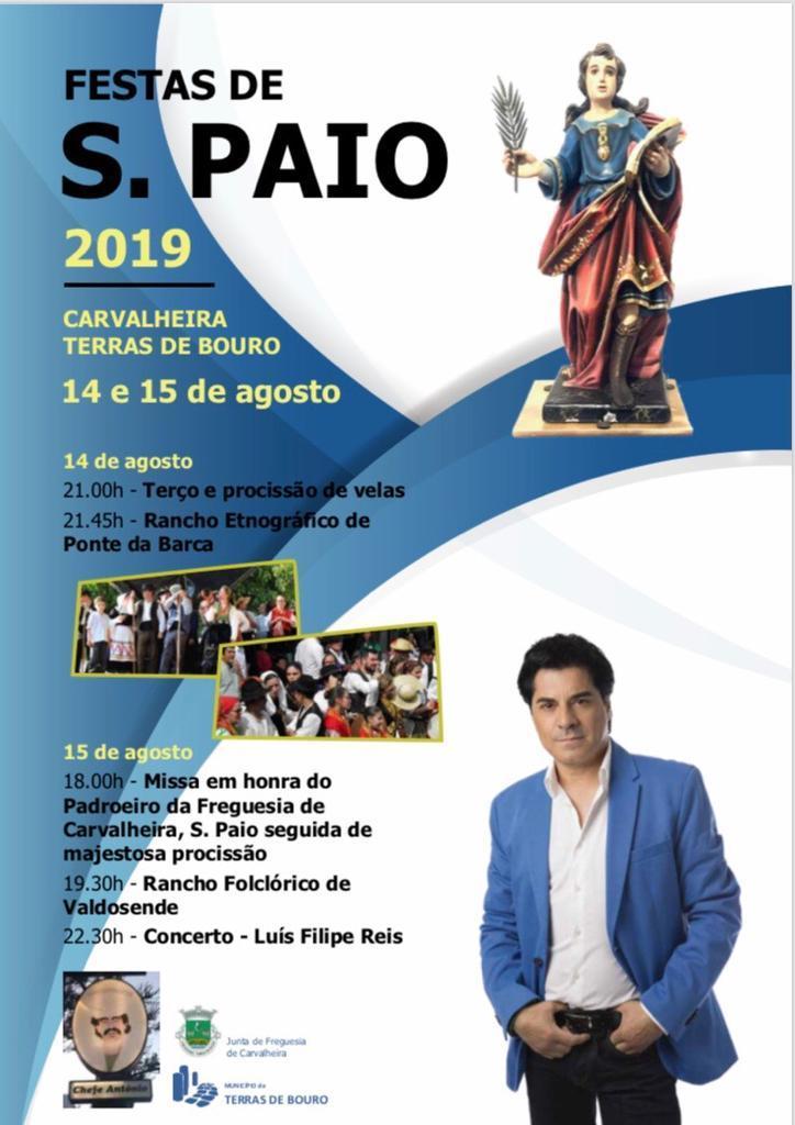 TERRAS DE BOURO - Festas em honra de S. Paio em Carvalheira nos dias 14 e 15 de Agosto