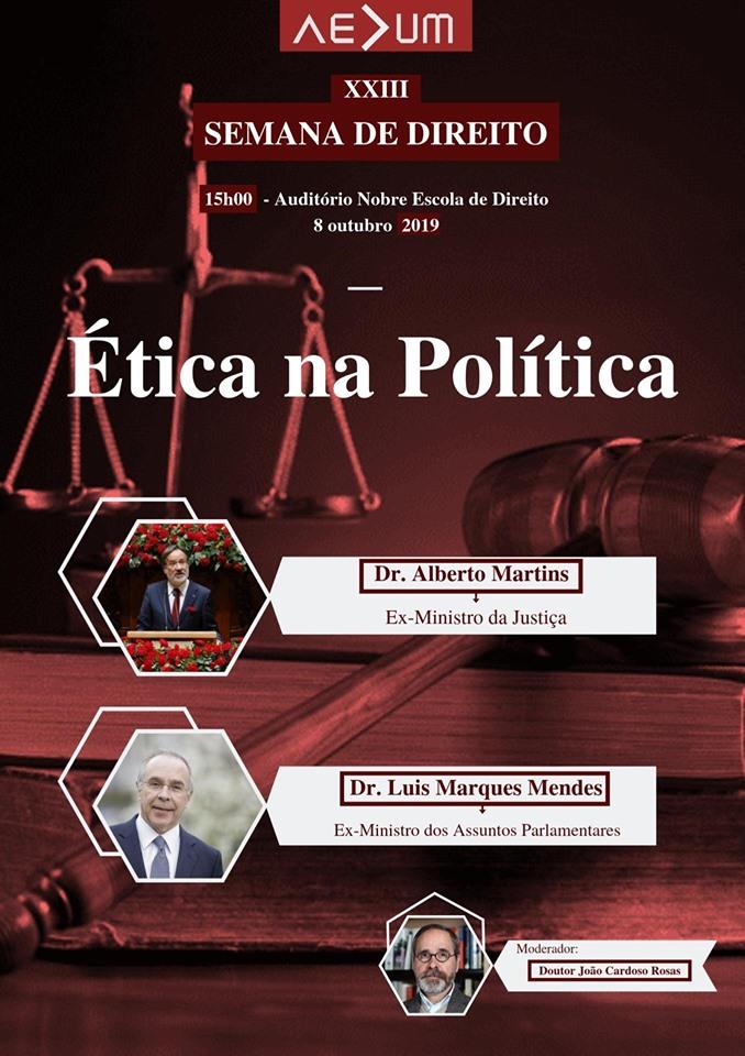 UMINHO - Semana de Direito da UMinho com Marques Mendes e Alberto Martins