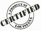 We're a Certified Product of Louisiana
