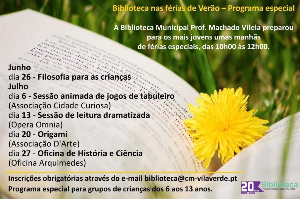 PARA CRIANÇAS DOS 6 AOS 13 ANOSBiblioteca Professor Machado Vilela promove actividades de Verão
