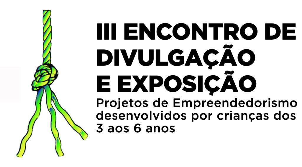 EMPREENDEDORISMO - Escola Superior de Educação do IPVC promove III Encontro de Divulgação e Exposição de Projectos de Empreendedorismo