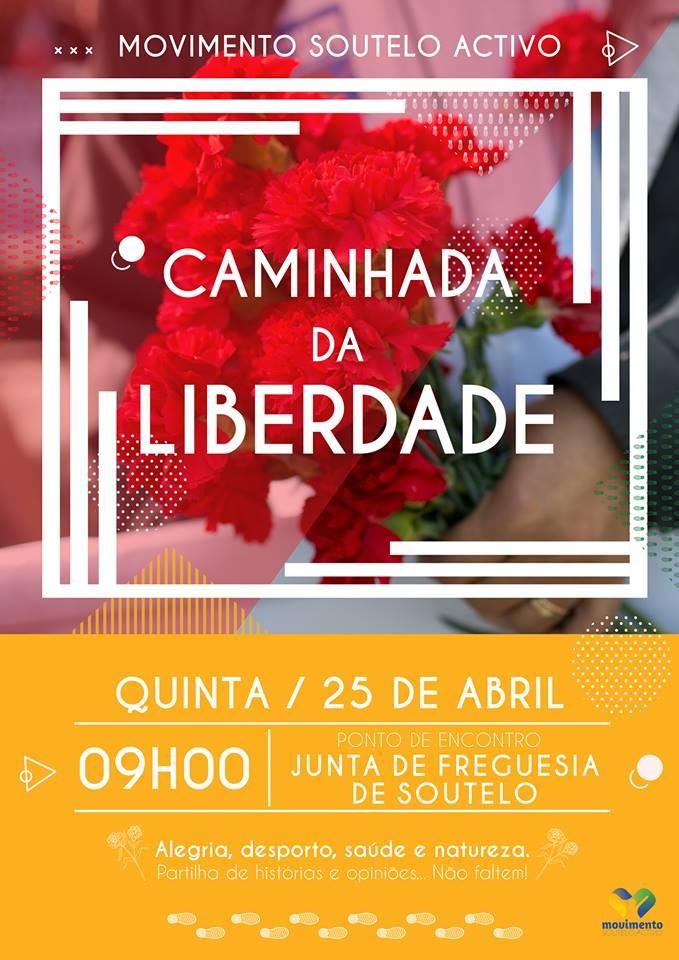 """SOUTELO - """"Caminhada da Liberdade"""" no dia 25 de Abril"""