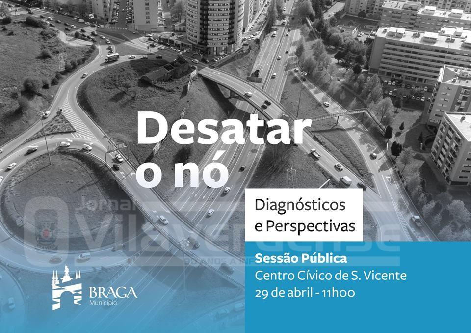 BRAGA - Debate-se em São Vicente como desentupir o nó de Ínfias