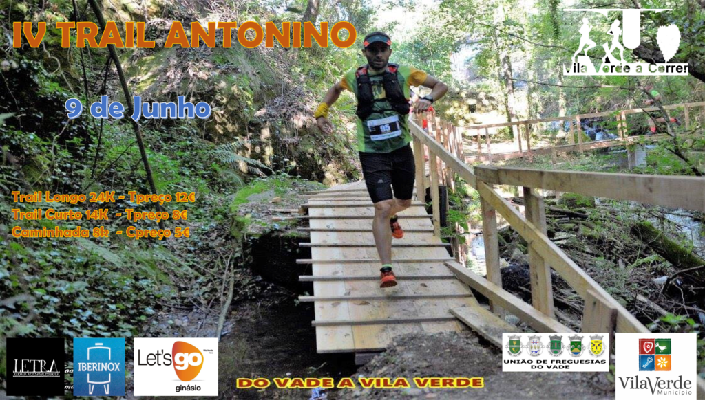 VILA VERDE – Trail Antonino corre-se no dia 9 de Junho
