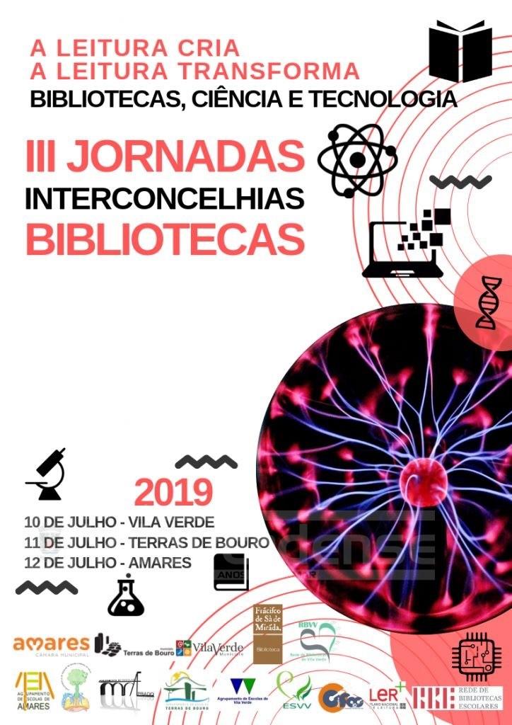 REGIÃO - III Jornadas Interconcelhias das Bibliotecas Escolares em Vila Verde a 10 de Julho