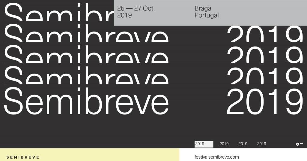 BRAGA – Festival Semibreve regressa a Braga em Outubro