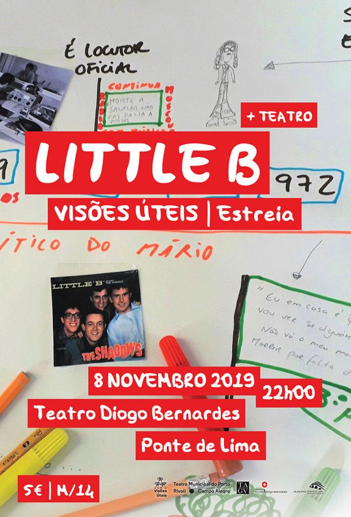 """CULTURA - """"Little B"""" esta noite no Teatro Diogo Bernardes em Ponte de Lima"""