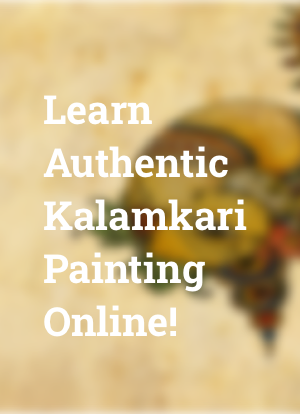 Learn Authentic Kalamkari Painting Online