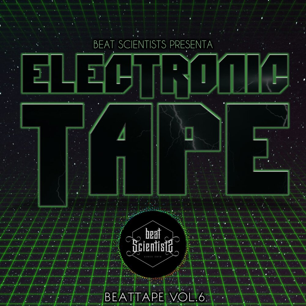 Beat Scientists – Beattape Vol. 6 Electronic Tape
