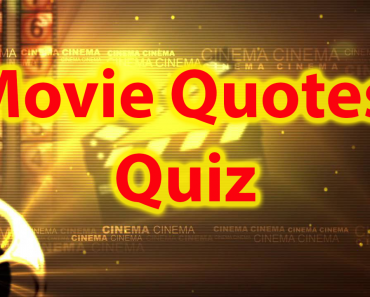 Movie Quotes Quiz - Famous movie quotes trivia 1